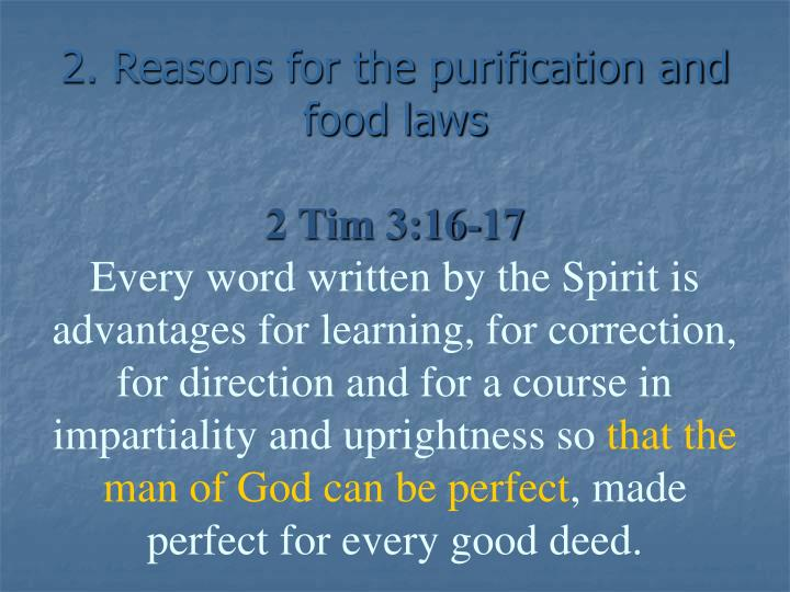 2. Reasons for the purification and food laws