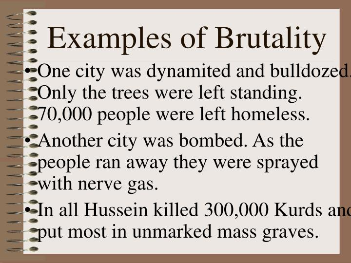 Examples of Brutality