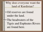 why does everyone want the land of kurdistan