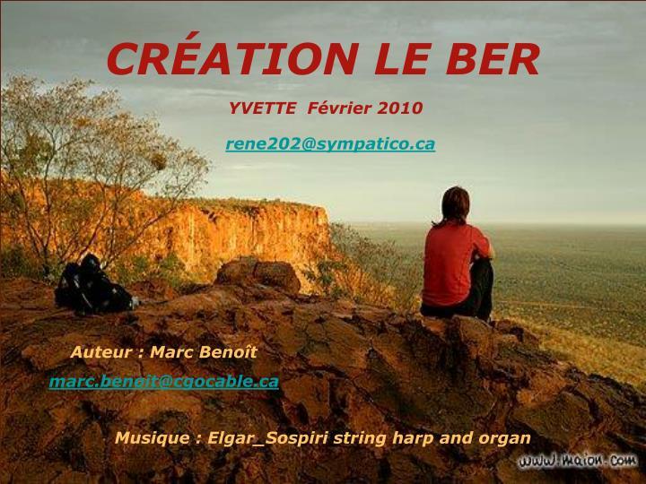 CRÉATION LE BER