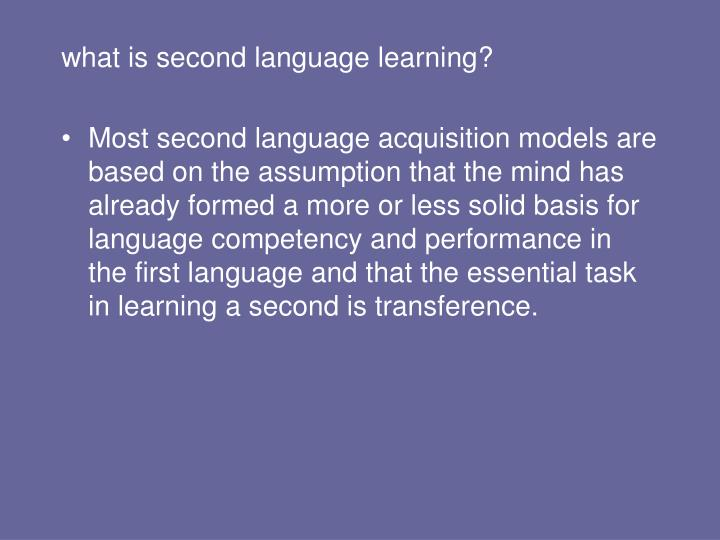 what is second language learning?