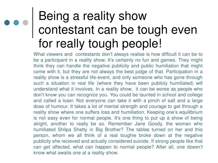 Being a reality show
