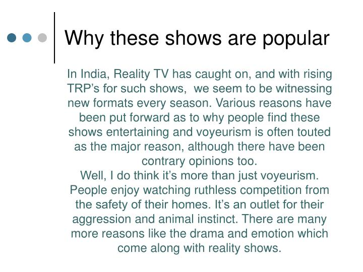 Why these shows are popular