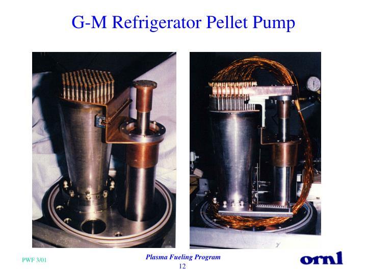 G-M Refrigerator Pellet Pump