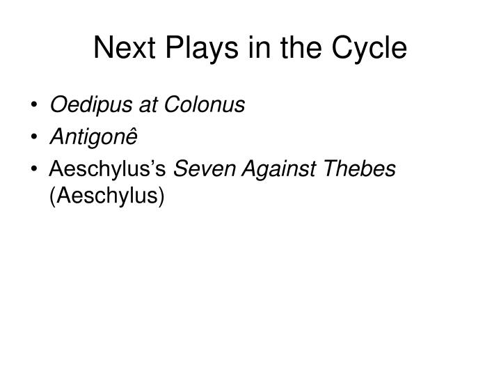 Next Plays in the Cycle