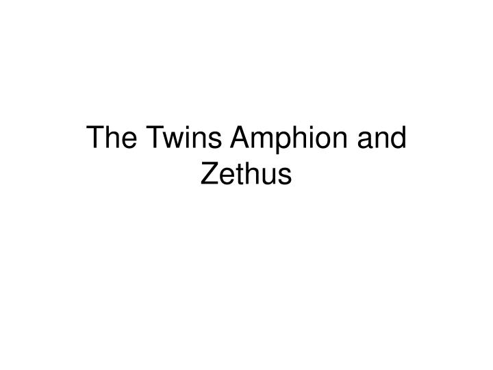 The Twins Amphion and Zethus