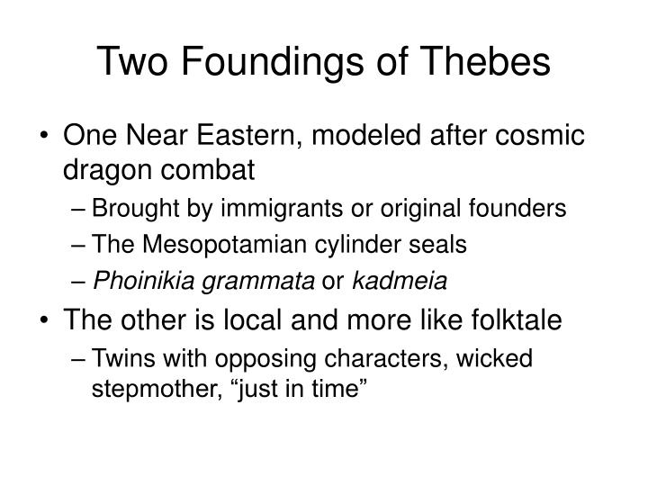 Two Foundings of Thebes