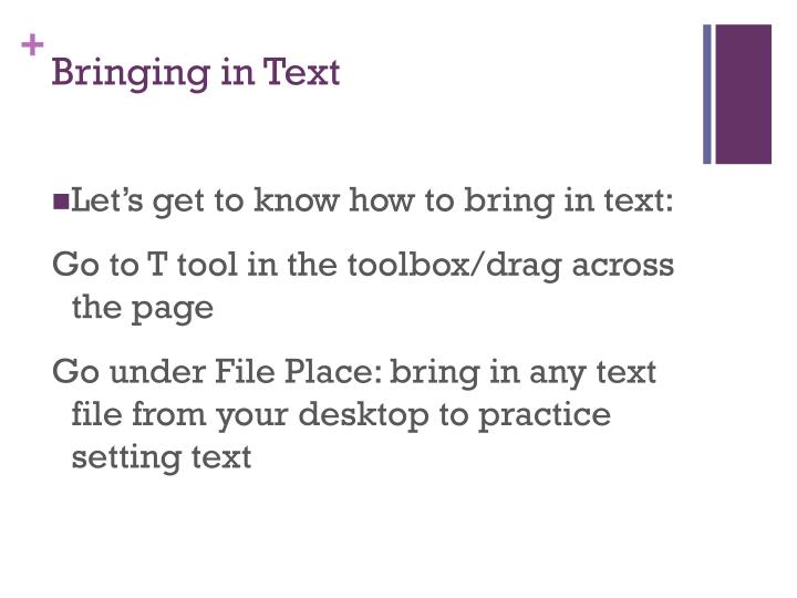 Bringing in Text