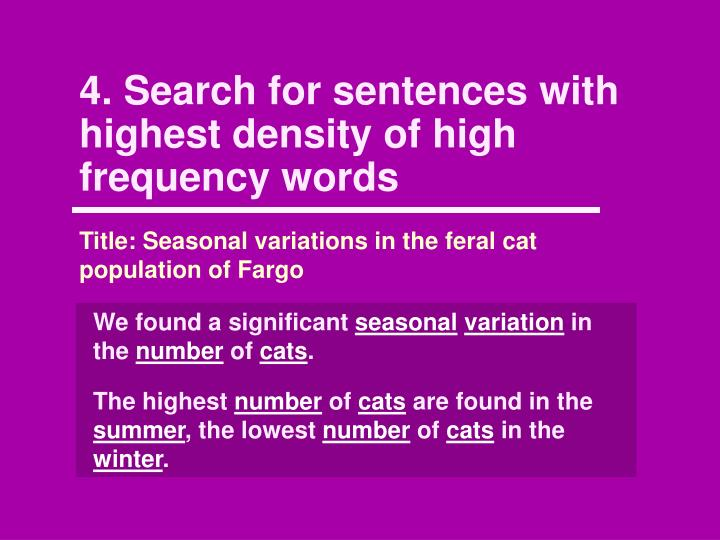 4. Search for sentences with highest density of high frequency words
