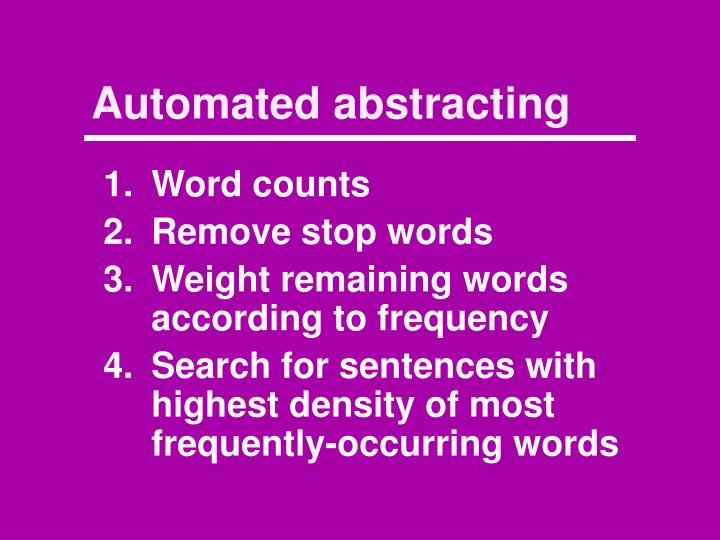 Automated abstracting