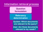 information retrieval process