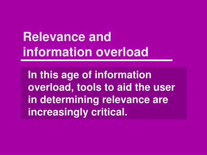 Relevance and information overload