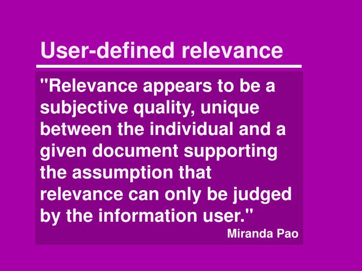 User-defined relevance