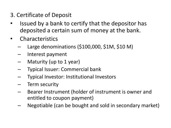3. Certificate of Deposit