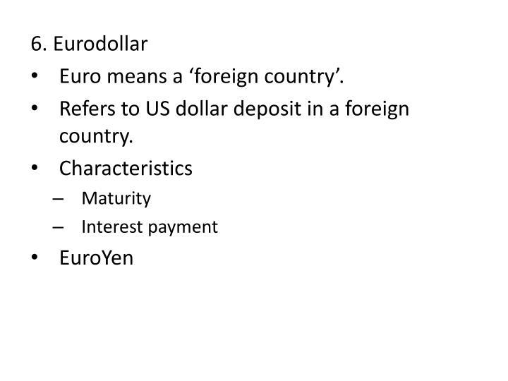 6. Eurodollar