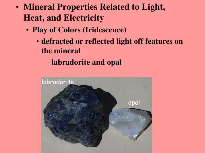 Mineral Properties Related to Light, Heat, and Electricity