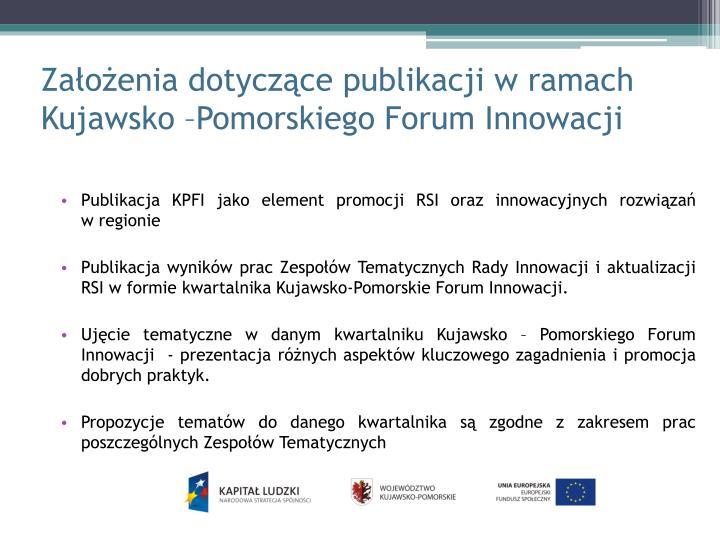 Założenia dotyczące publikacji w ramach Kujawsko –Pomorskiego Forum Innowacji