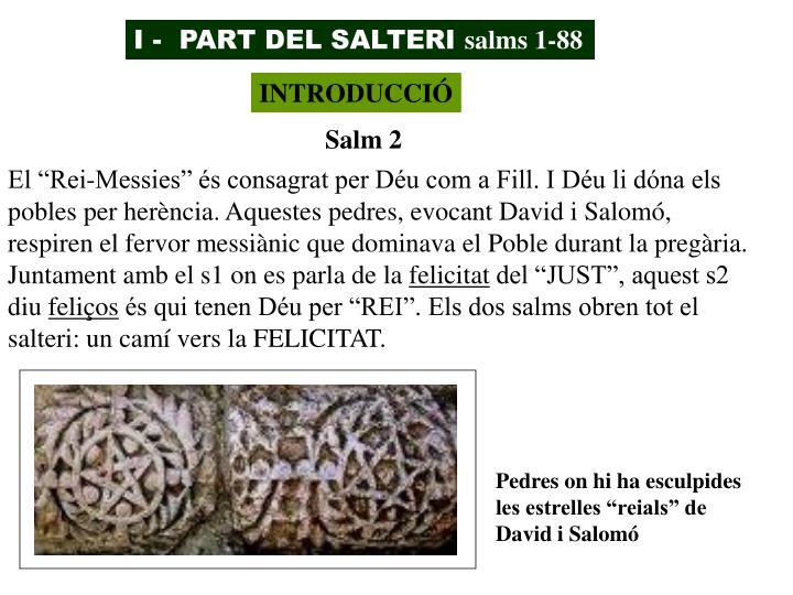 I -  PART DEL SALTERI