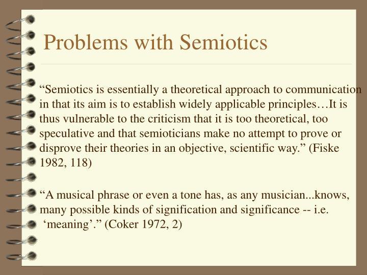 Problems with Semiotics