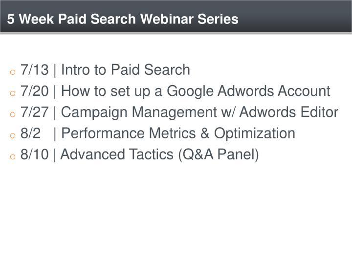 5 Week Paid Search Webinar Series