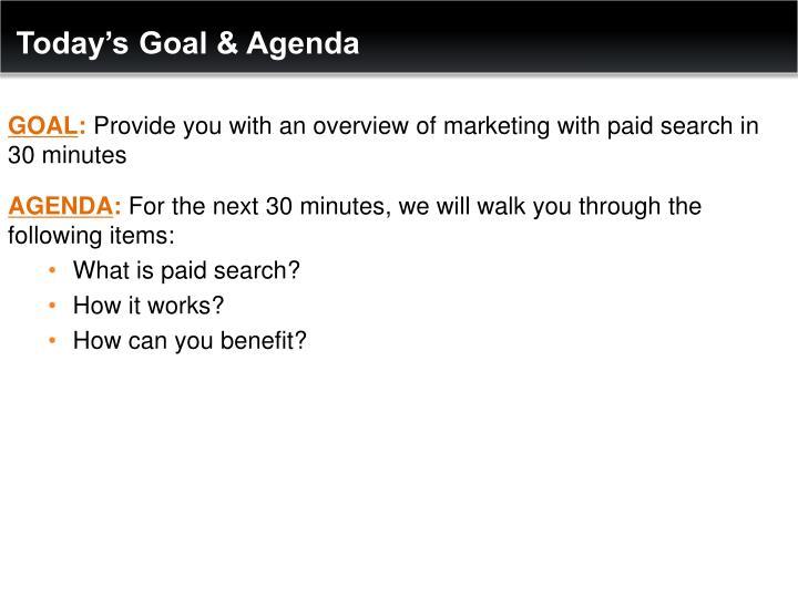 Today's Goal & Agenda
