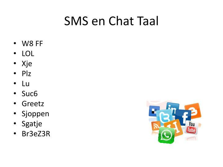 SMS en Chat Taal