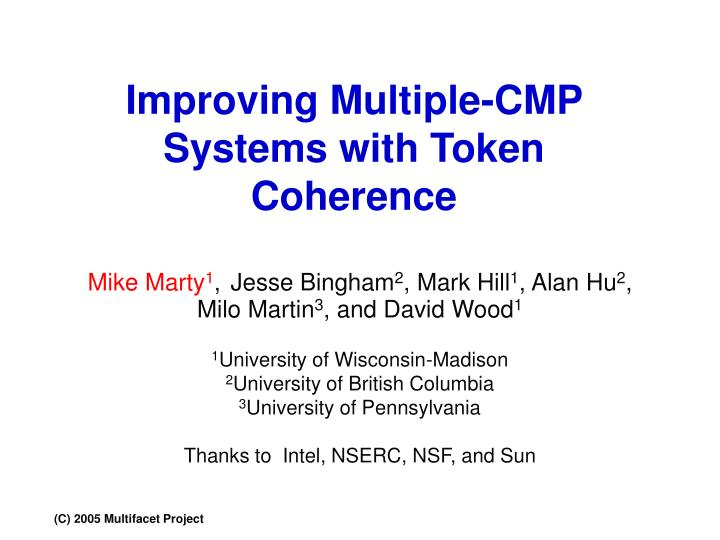 Improving multiple cmp systems with token coherence