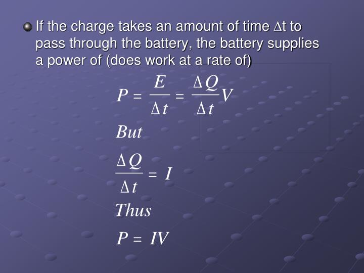 If the charge takes an amount of time
