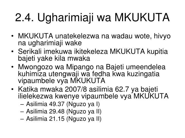 2.4. Ugharimiaji wa MKUKUTA