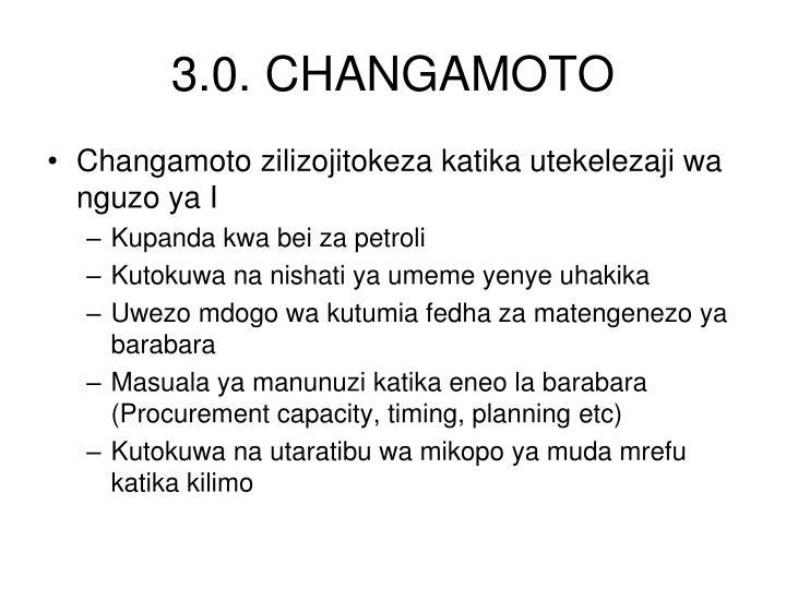 3.0. CHANGAMOTO