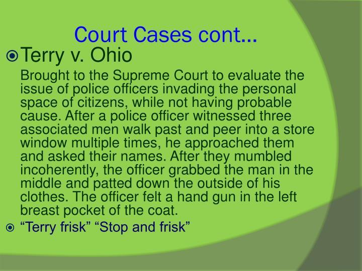 Court Cases cont…