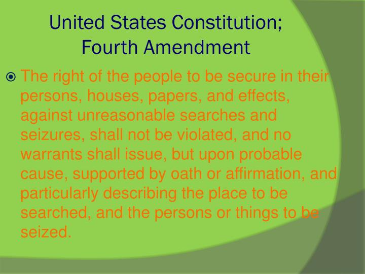 United States Constitution; Fourth Amendment