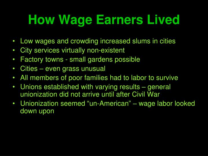 How Wage Earners Lived