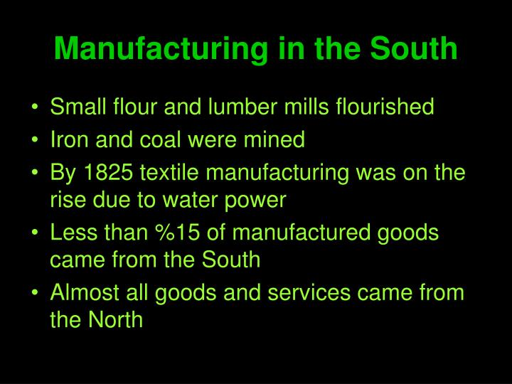 Manufacturing in the South