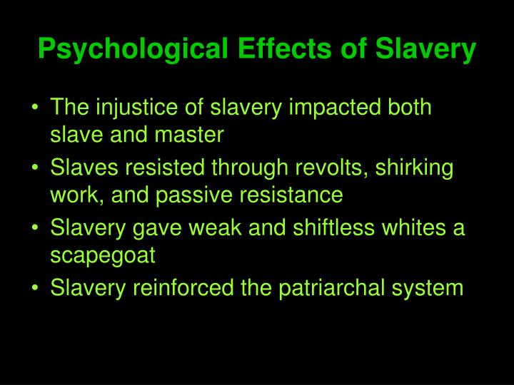 Psychological Effects of Slavery