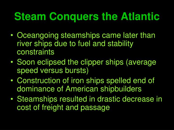 Steam Conquers the Atlantic