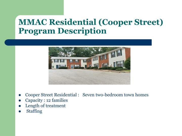 MMAC Residential (Cooper Street) Program Description