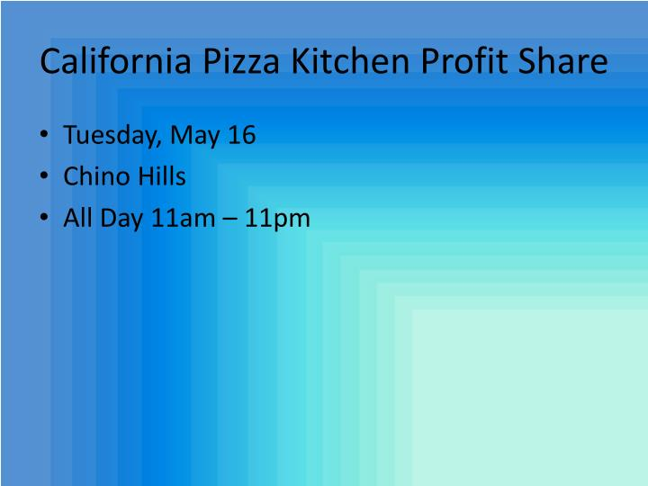 California Pizza Kitchen Profit Share