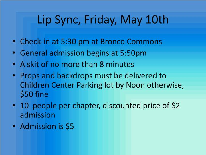 Lip Sync, Friday, May 10th