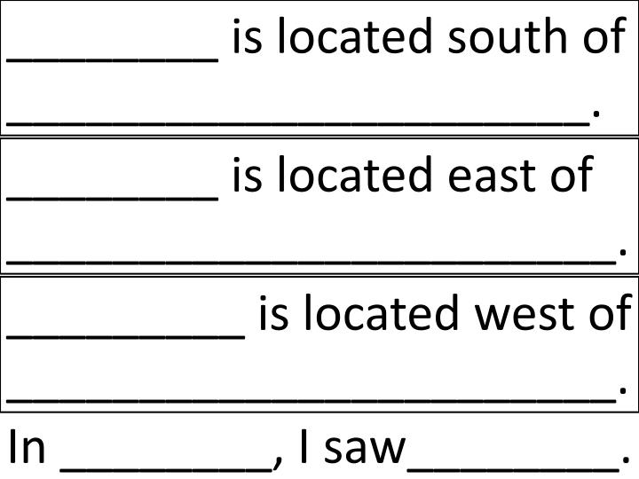 ________ is located south of ______________________.