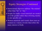 equity strategies continued19