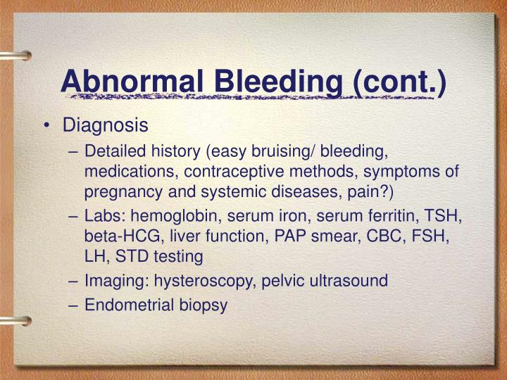 Abnormal Bleeding (cont.)
