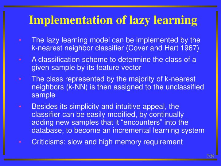 Implementation of lazy learning