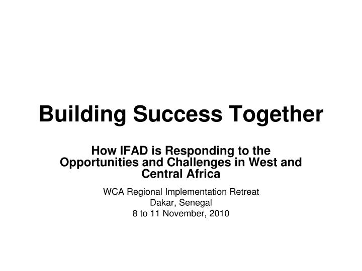 Building success together