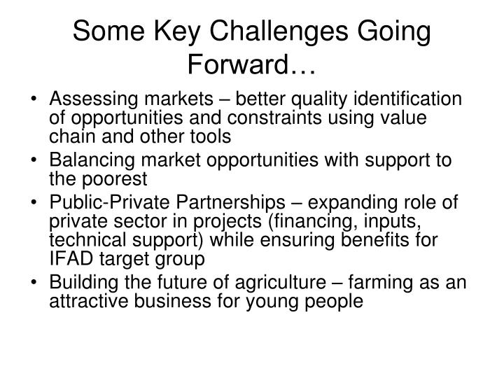 Some Key Challenges Going Forward…