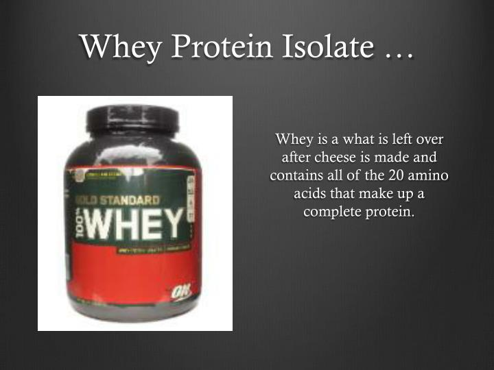 Whey Protein Isolate …
