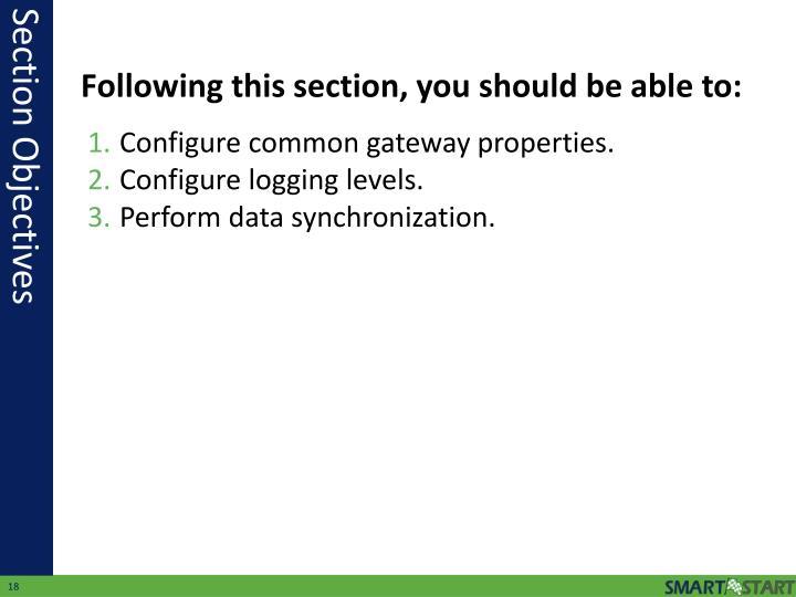 Configure common gateway properties.