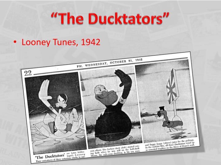 """""""The Ducktators"""""""
