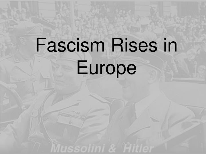 Fascism Rises in