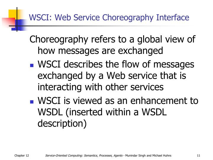 WSCI: Web Service Choreography Interface